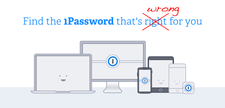 [1Change ManyDeceits] 1Password betrayed users, disappointed security experts by moving from license and local storage to monthly cloud subscription