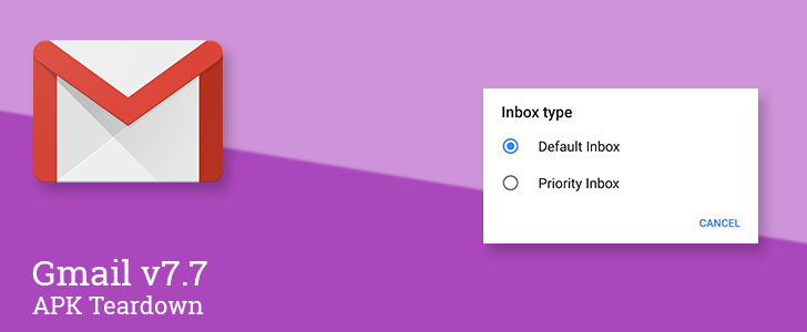 Gmail v7.7 prepares to add sorting types to place starred, important, or unread email at the top of your inbox [APK Teardown]