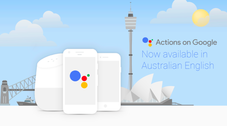 Actions on Google is now available for the Australian Google Assistant