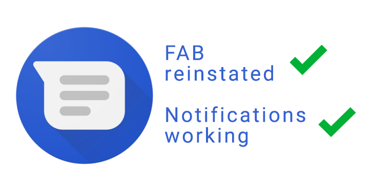 Android Messages updated again, reinstating the FAB and potentially fixing the notification bug [APK Download]