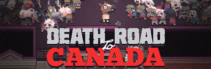 Death Road to Canada just made a pit stop on the Play Store on its way to the Great White North