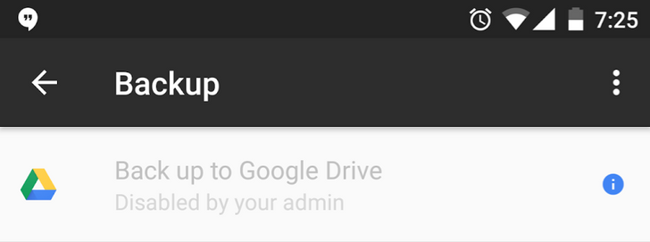 """Some Nougat users can't back up their phones with Drive as it incorrectly shows """"disabled by admin"""""""