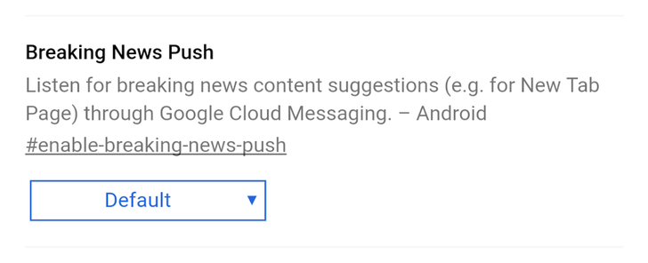 Chrome for Android is testing a 'breaking news' push notification