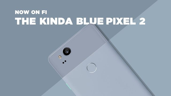 The Kinda Blue Pixel 2 is now available on Project Fi