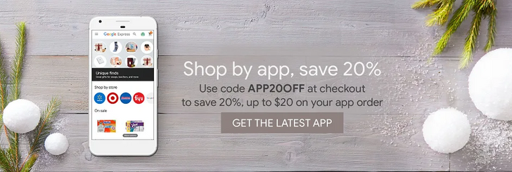 [Deal Alert] Get 20% off on Google Express orders placed in the app (up to $20 off w/ coupon code)