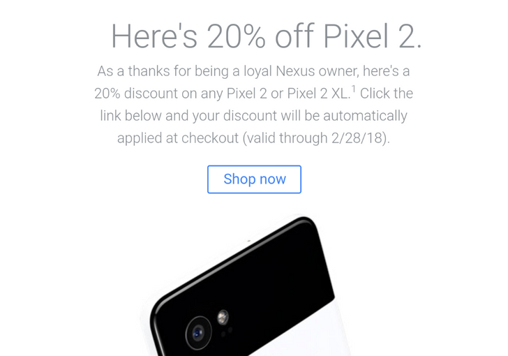 [Deal Alert] Check your email - some 'loyal Nexus owners' are getting 20% (up to $190) off Pixel 2 and Pixel 2 XL