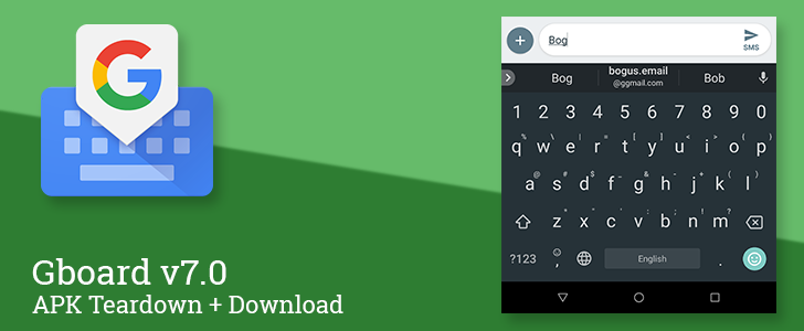 Gboard v7 0 Beta adds email auto-completion, Chinese and