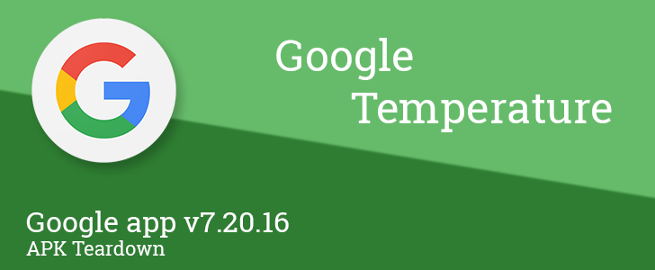 Google app v7.20.16 beta hints at new Google Temperature feature related to Assistant [APK Teardown]