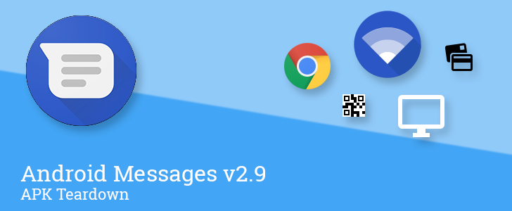 Android Messages v2.9 prepares to launch Allo-like web interface, Google-enhanced chat features, and payments to businesses [APK Teardown]