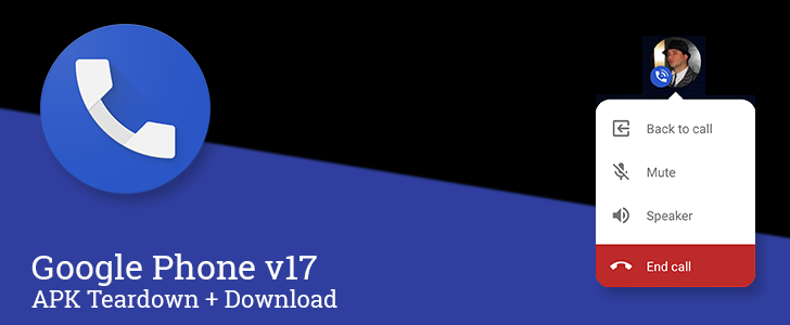 "Google Phone v17 adds floating ""chat heads"" for quick access to in-call functions, prepares RTT support [APK Teardown]"