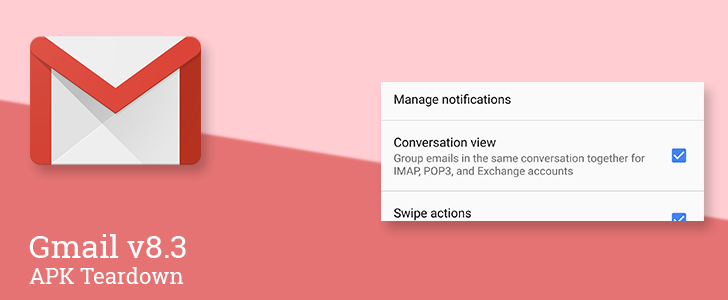 Gmail v8.3 prepares to add per account setting for Conversation View, gets closer to launching 'snooze' [APK Teardown]