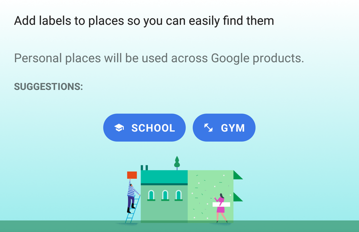 Tip: Google Maps has School and Gym labels, but they're not properly implemented yet