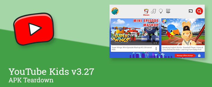 YouTube Kids v3.27 reveals plan to launch curated collections designed by partners [APK Teardown]