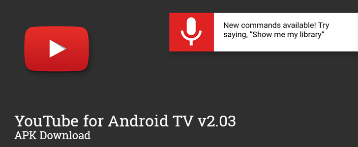 Youtube For Android Tv V2 03 Enables Voice Commands Resuming Videos