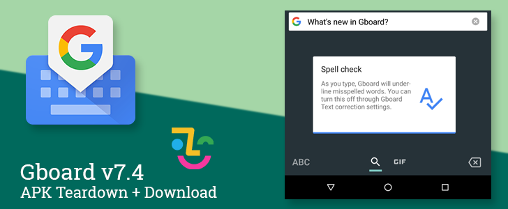 Gboard v7.4 prepares floating keyboard, selfie stickers called Minis, spell check, and much more [APK Teardown]