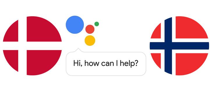 Google Assistant can speak Danish and Norwegian