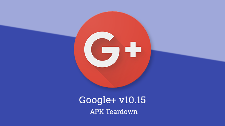 Google+ v10.15 hints at custom streams with unread counts [APK Teardown]