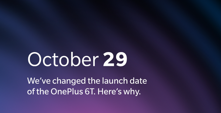 OnePlus has moved the 6T unveiling to October 29th to avoid Apple overlap