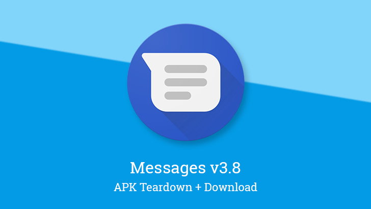 Messages v3.8 brings updated camera interface, new camera and gallery shortcut, and UI tweaks [APK Teardown]