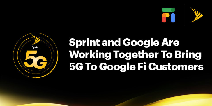 Google Fi to offer 5G thanks to Sprint, provided you have a compatible handset