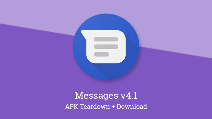 Google Messages v4.1 prepares Verified SMS support to eliminate spam, Google Assistant integration, and more [APK Teardown]