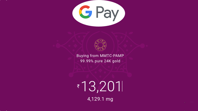 OK Google, bullion me: Google Pay in India can now buy actual gold (Updated)