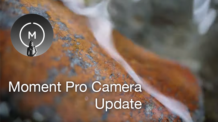 Moment Pro Camera update adds focus peaking and zebra stripes, celebrates with 15% off sale on gear