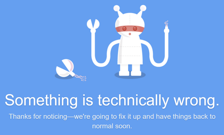[Update: Back up] Twitter is down so you'll have to go to Facebook to complain about it