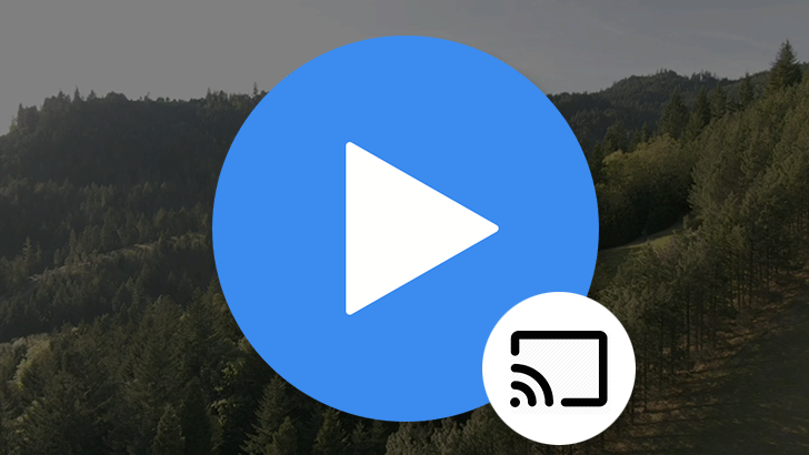 MX Player extends Chromecast support to stream locally stored videos