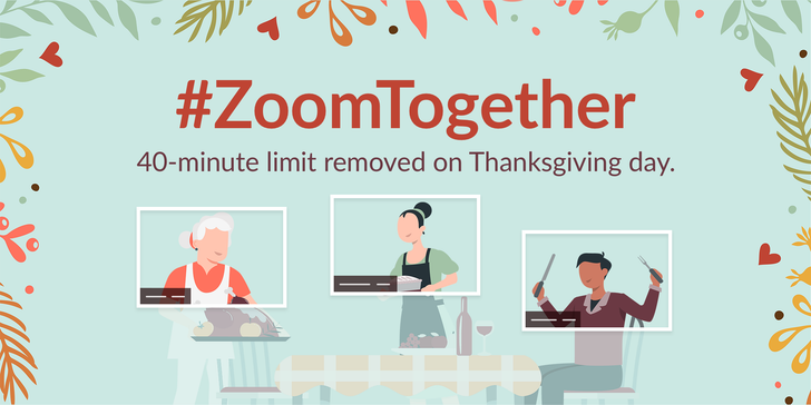 Zoom is lifting its 40-minute call limit for Thanksgiving