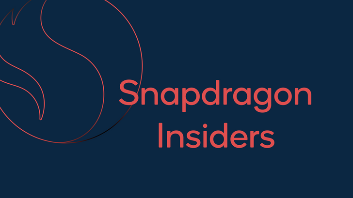 Qualcomm realizes it has fans, launches new Snapdragon Insiders program