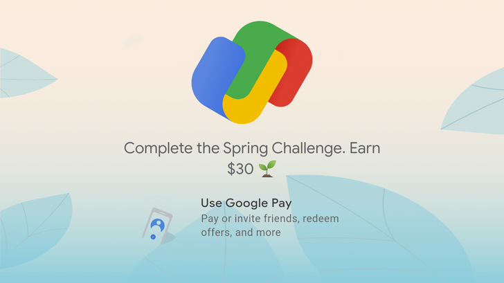 Google wants to give you $30 for using Google Pay
