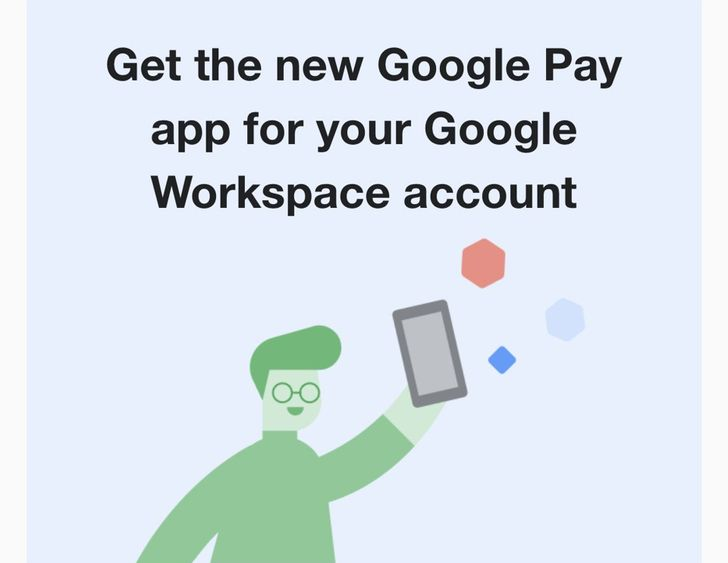 Google Workspace users are finally getting invited to try out the new version of Google Pay